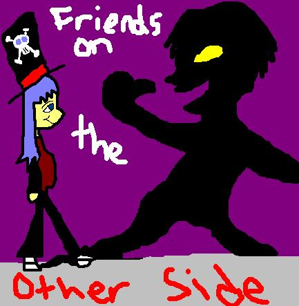 Friends on the Other Side