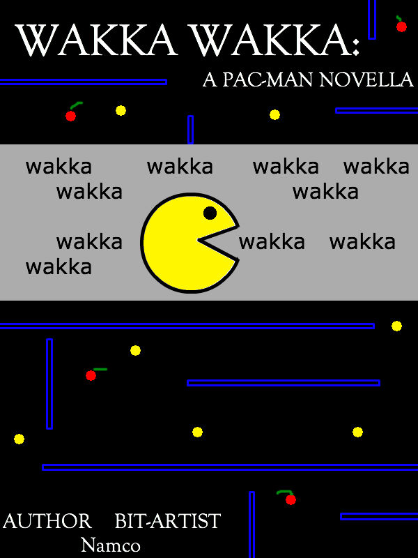 Wakka Wakka: a Pac-Man Novel