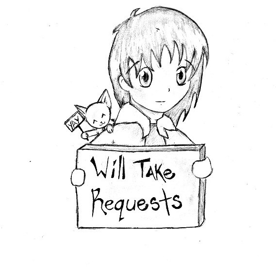Requests?