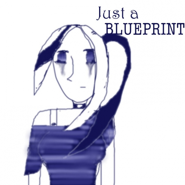 Just A [BLUEPRINT]